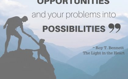 How To Turn Your Problems Into Opportunities