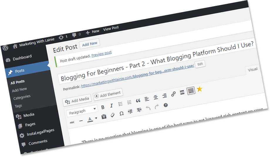 Blogging For Beginners – Part 2 – What Blogging Platform Should I Use?